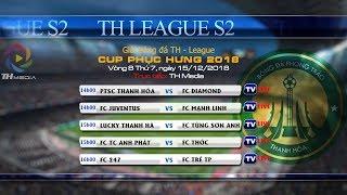 Trực tiếp TH League S2 2018 - Vòng 8 [FC PTSC Thanh Hóa vs FC Diamond]