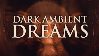 Dark Ambient Dreams