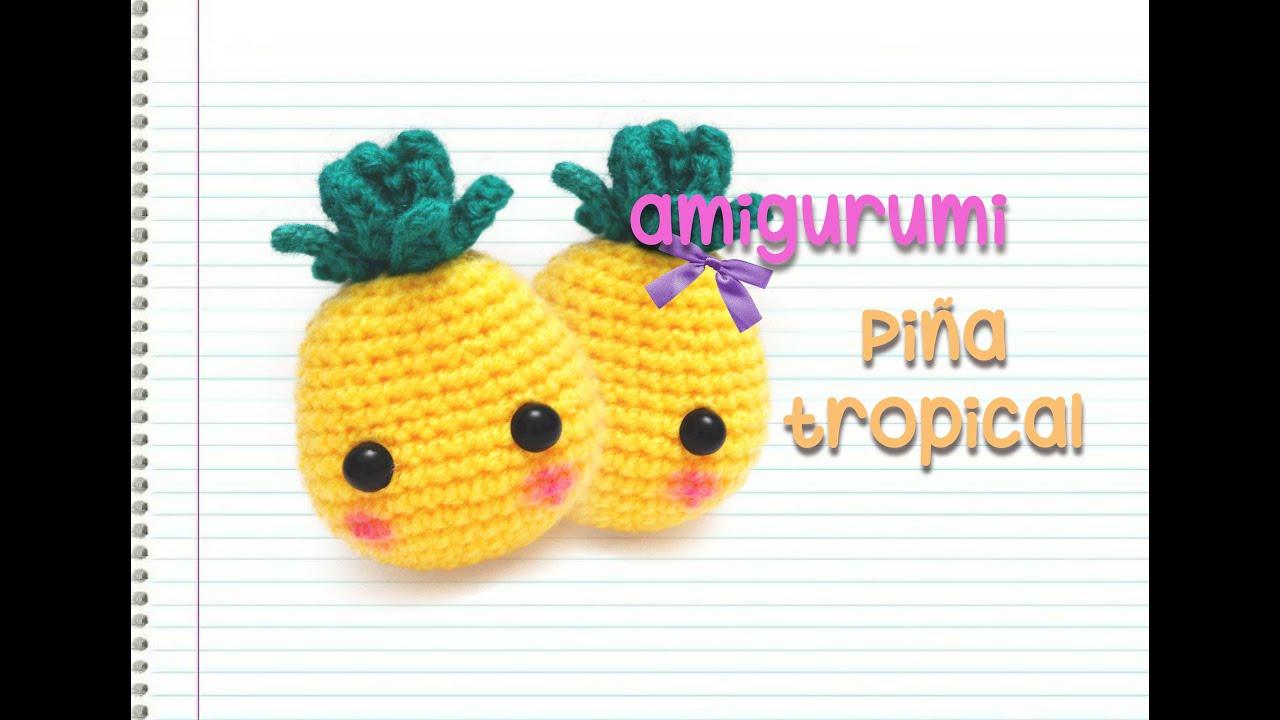 Amigurumi : piña tropical (intermedio) - YouTube