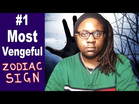 The NUMBER ONE Most Vengeful Zodiac Sign [Lamarr Townsend