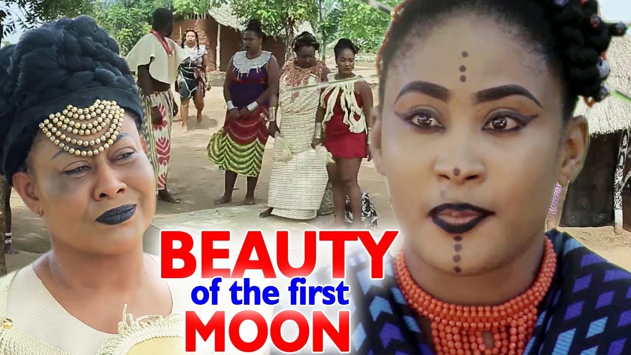 """Download BEAUTY OF THE FIRST MOON SEASON 1&2 """"FULL MOVIE"""" - 2020 New Nollywood Epic Movie 