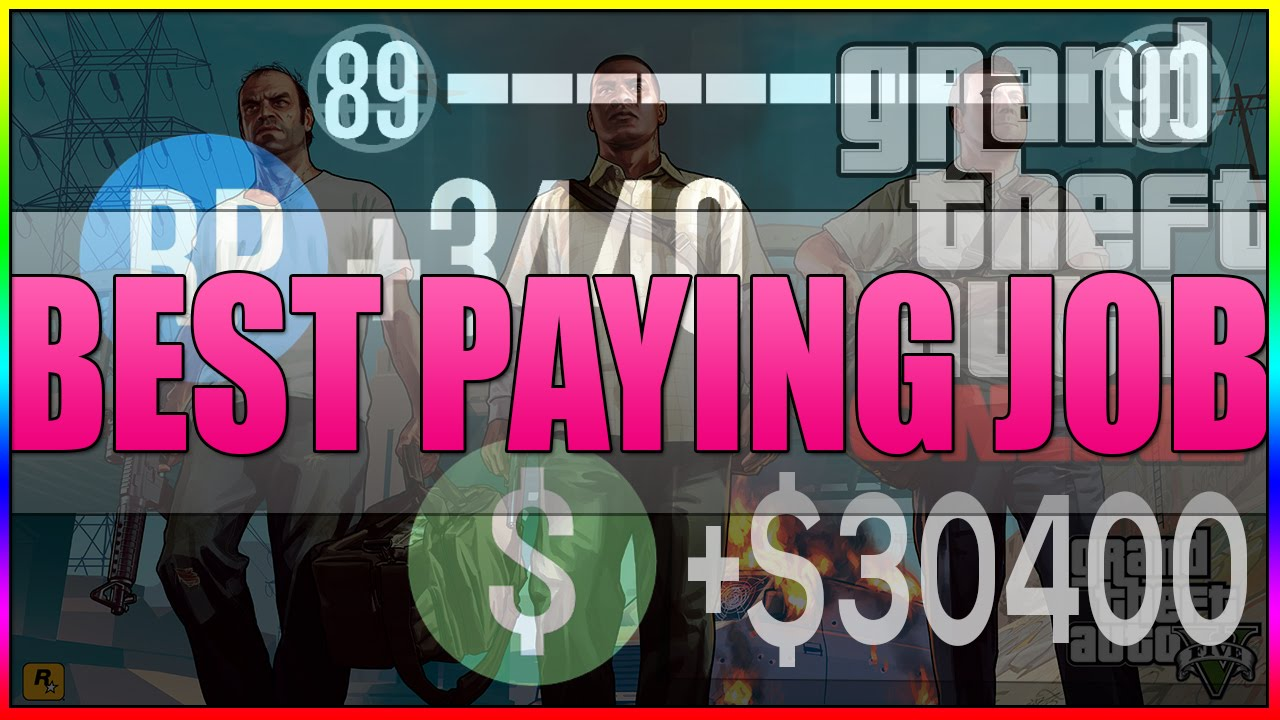 gta 5 online best paying mission job money and rp solo easy gta 5 online best paying mission job money and rp solo easy 28 000 4200rp