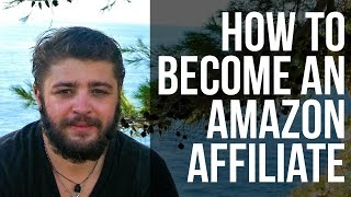 Become an Amazon Affiliate - Step by Step Instructions