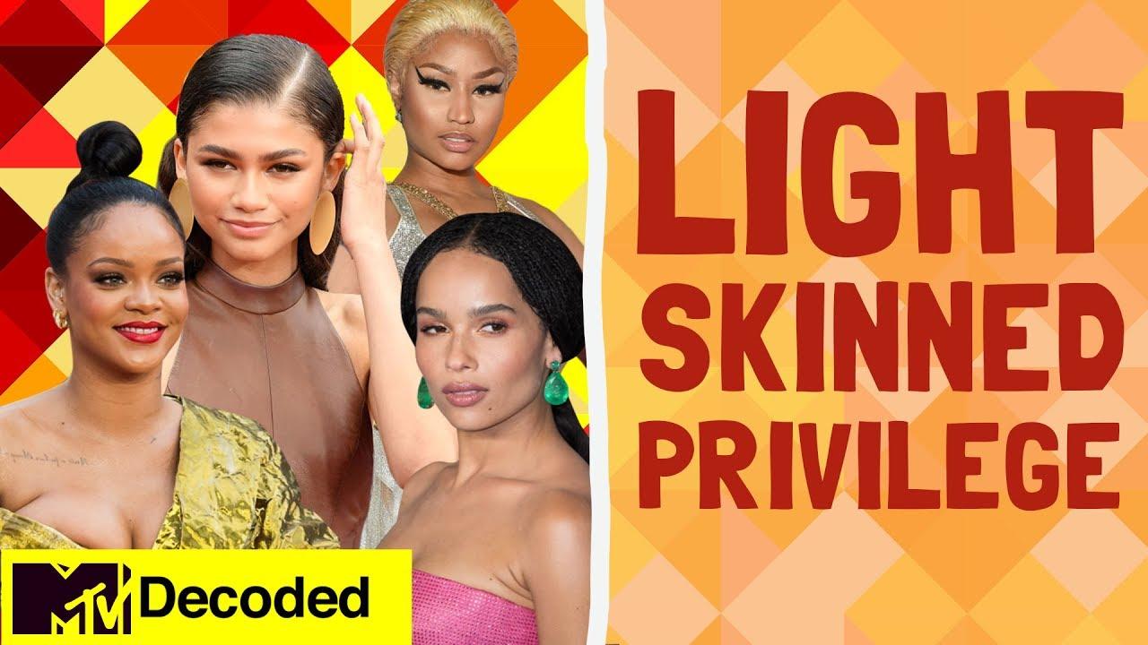 Light Skinned Privilege | Decoded