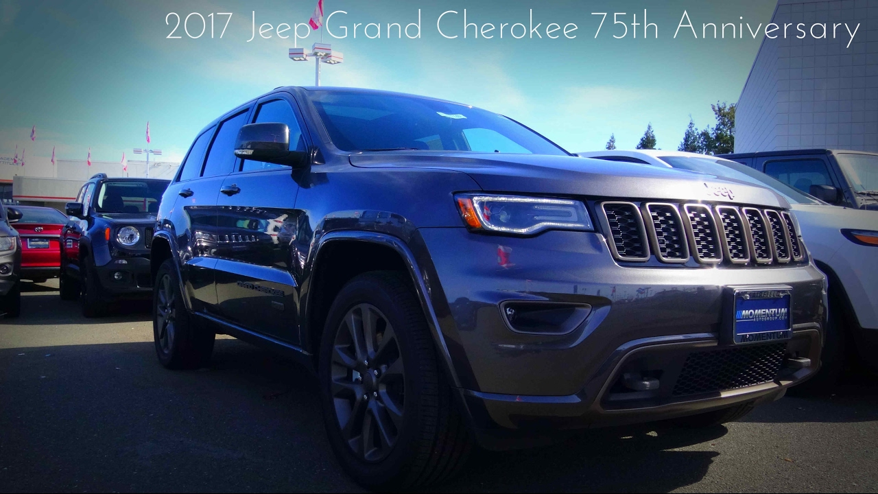 2017 jeep grand cherokee 75h anniversary walkaround 5 7 l hemi v8 youtube. Black Bedroom Furniture Sets. Home Design Ideas