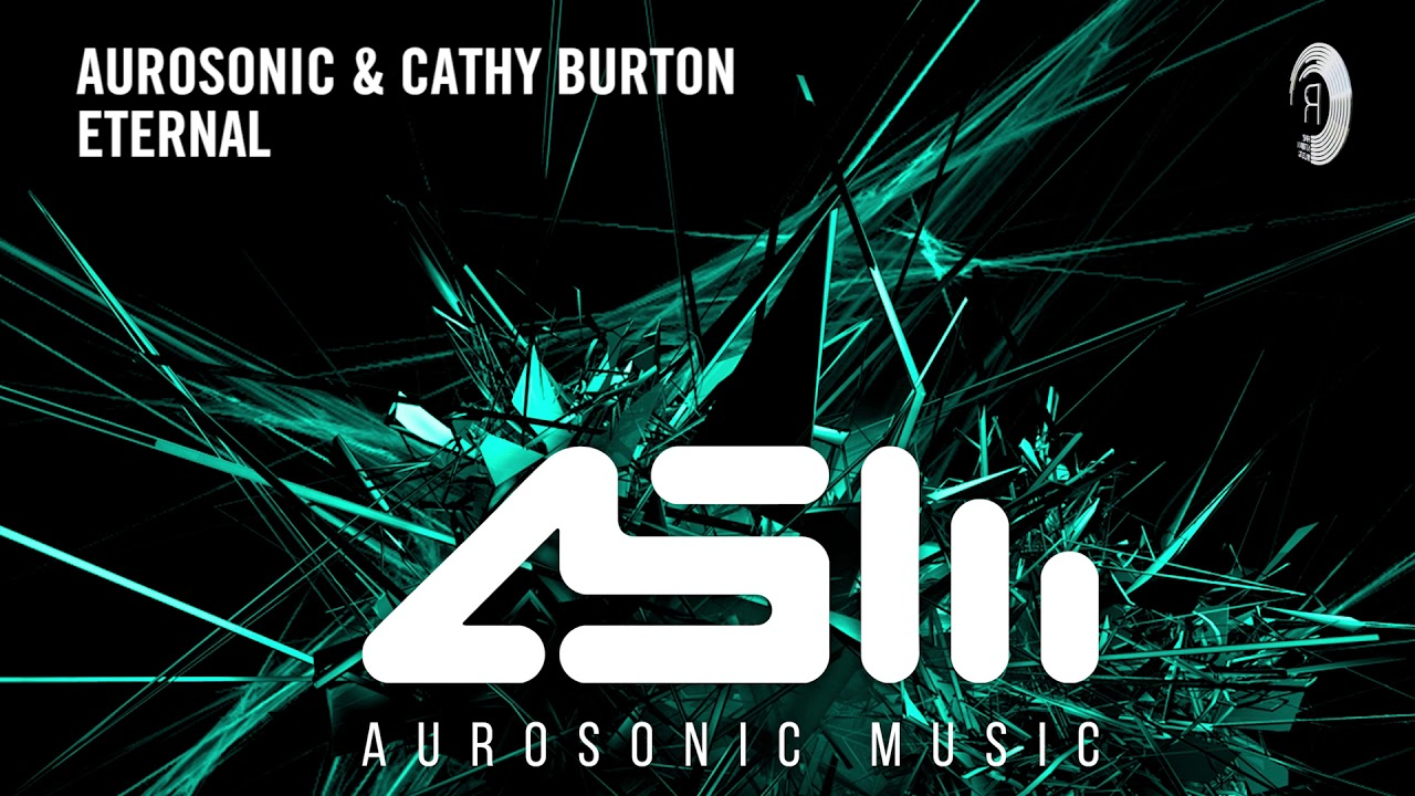 PROGRESSIVE TRANCE: Aurosonic & Cathy Burton - Eternal (Aurosonic Music) + LYRICS
