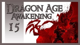 DRAGON AGE: AWAKENING | #15 | Geschenke!