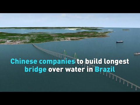 Chinese companies to build longest bridge over water in Brazil