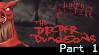 Dungeon Keeper: Deeper Dungeons Playthrough - Part 1