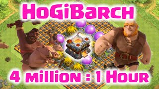 Clash of Clans - Best TH11 Farming Strategy with HoGiBarch - 4 Million Loot Per Hour TH11 Strategy!