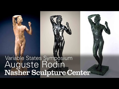 Variable States Symposium: Auguste Rodin Age of Bronze Gallery Discussion