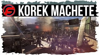 Dying Light KOREK MACHETE Location Guide BluePrint BEST WEAPON in the Game