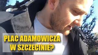 """CHORE! W Szczecinie będzie """"Plac Pawła Adamowicza"""". Byłem PRZECIW."""