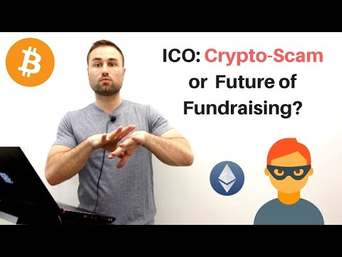 ICO: Crypto Scam or Future of Fundraising?