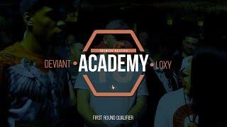 Loxy Vs Deviant | Academy18 | Rap Battle