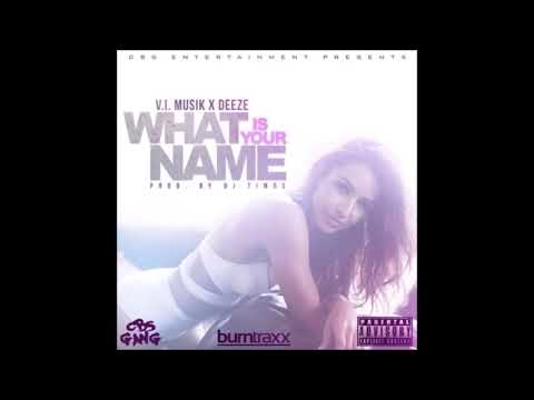 V.I. Musik X Deeze - What Is Your Name (Prod. By DJ Timos) ► NEW RNBASS MUSIC 2018 ◄