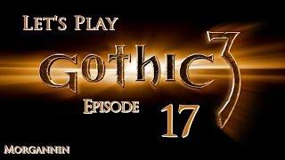 GOTHIC 3 - Part 17 [Silden] Let