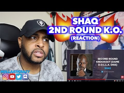 SECOND ROUND KNOCKOUT - SHAQ ( DAME DOLLA DISS) | ITS A TIE BALL GAME NOW | REACTION