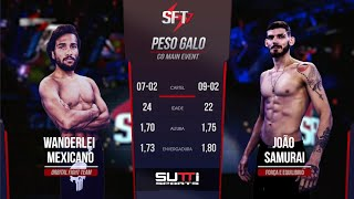 SFT 7 • Card principal   Co Main Event  Wanderlei Mexicano vs  Joao Samurai
