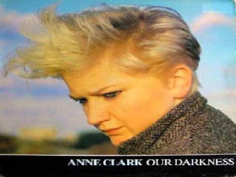 - Anne Clark -  Our Darkness - 84'