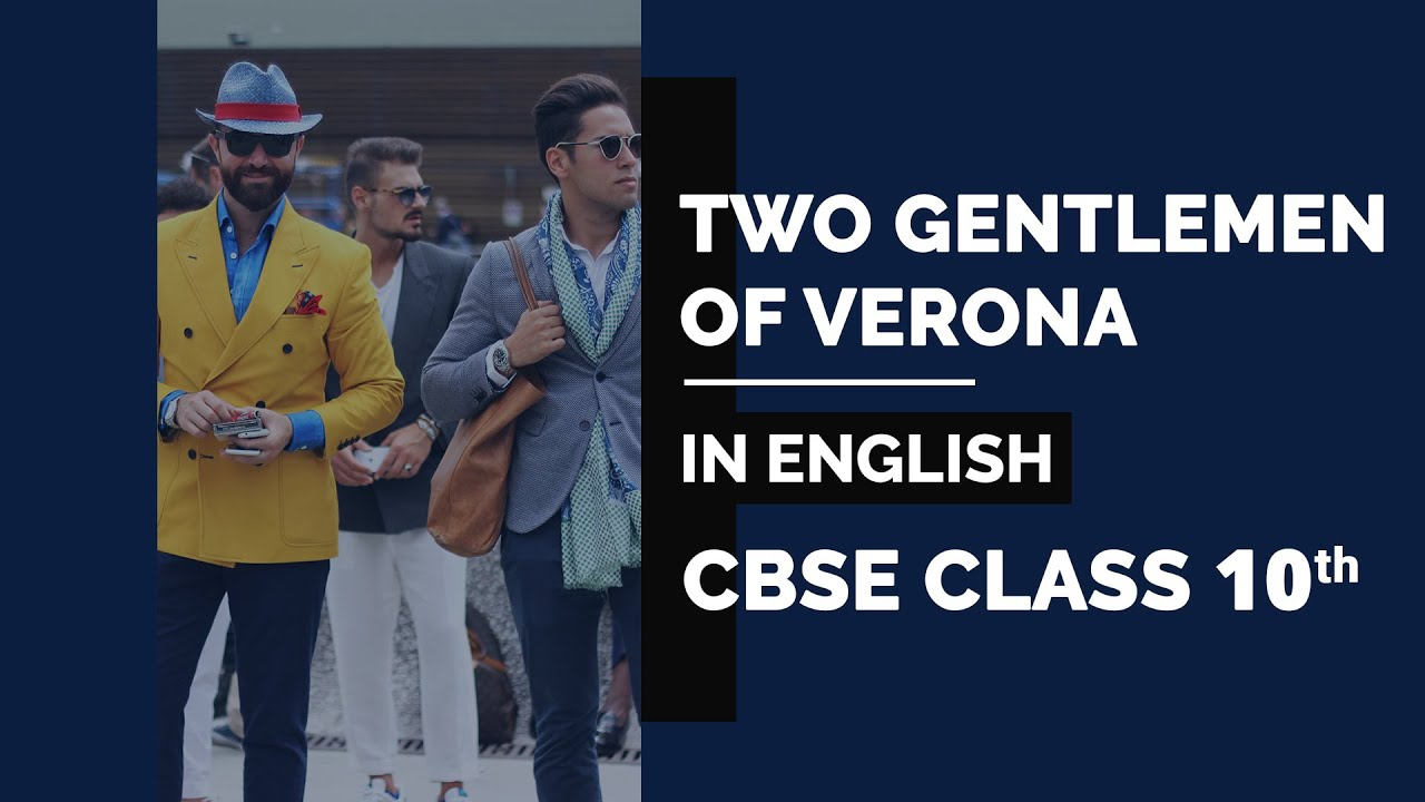 two gentlemen of verona class english ncert video  two gentlemen of verona class 10 english ncert video