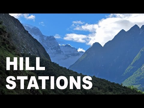 Top 80 Hill Stations of India [Part 5/8]. Tourist Attractions and Travel Destinations in India