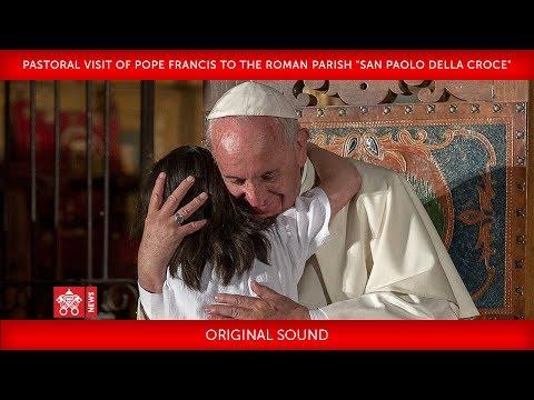 """Pope Francis-Pastoral visit to the Roman parish """"San Paolo della Croce"""" 2018-04-15"""