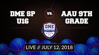 DME Summer Prep U16 vs AAU 9th Grade