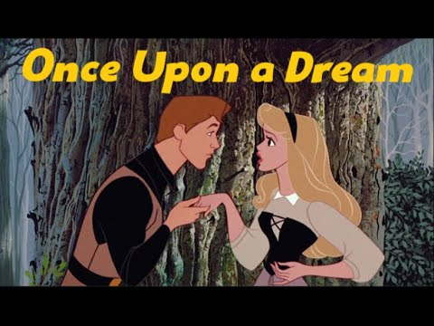 An Unusual Prince / Once Upon a Dream (from Disney's Sleeping Beauty)