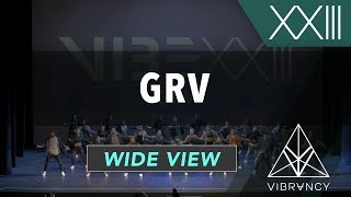 GRV | VIBE XXIII 2018 [@VIBRVNCY 4K]
