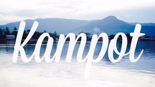Kampot = Heaven. Cambodia Adventure #2 [4K]