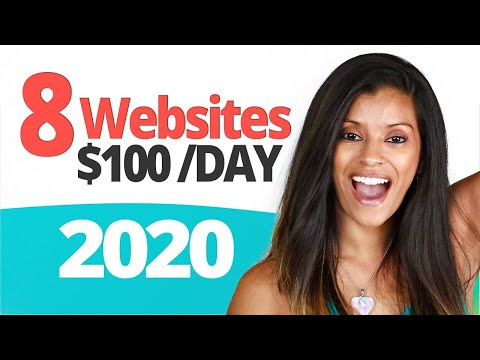 8 Websites To Make $100 Per Day 2020🔥 💵