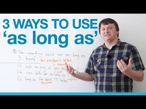 3 ways to use 'as long as' - English Grammar