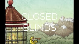 Watch Cinders Closed Blinds video