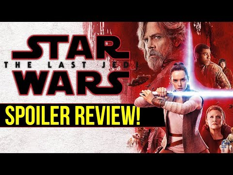 Star Wars: The Last Jedi -- Review and Reaction (SPOILERS!) | EckhartsLadder