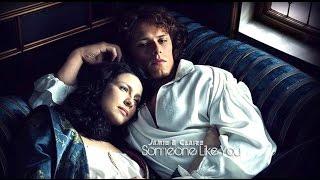 Jamie & Claire | Someone Like You | AU story