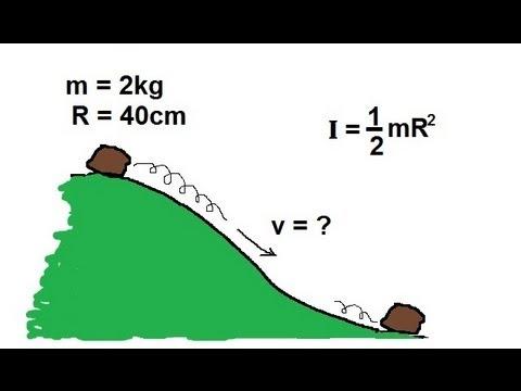 Physics - Mechanics: Moment of Inertia and Rotational Kenetic Energy (1 of 3) Rolling Rock