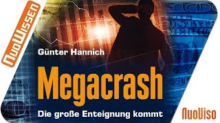 Megacrash -  Die große Enteignung kommt (Günter Hannich)