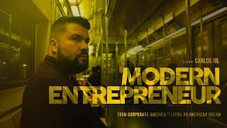 Entrepreneur Motivation – MODERN ENTREPRENEUR | A Carlos Gil Film