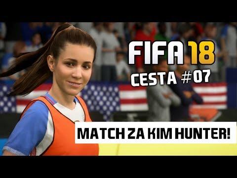 ZAPÁS ZA KIM HUNTER! [FIFA 18 - CESTA #07]