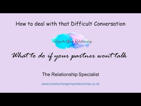 What to do if your partner just wont talk about issues in your relationship from YouTube · Duration:  2 minutes 45 seconds