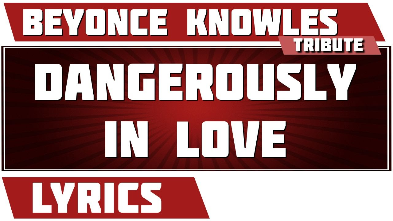 Destiny's Child – Dangerously in Love Lyrics | Genius Lyrics