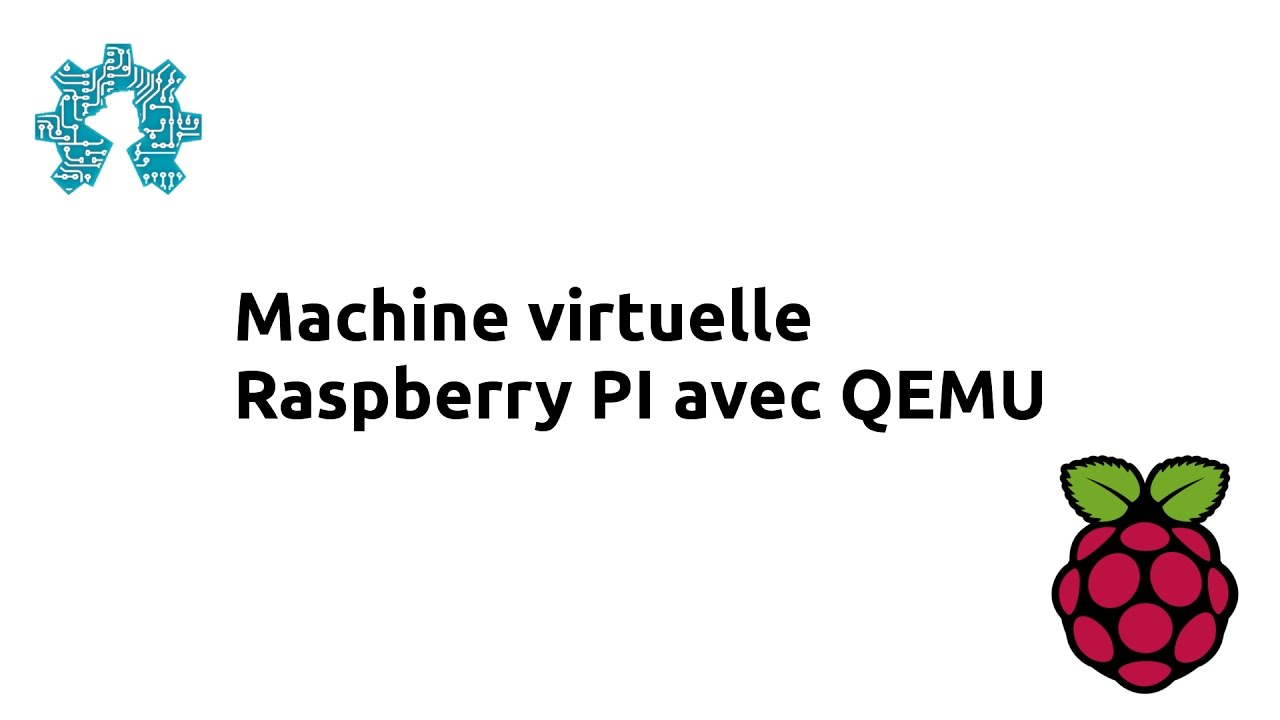 Machine virtuelle Raspberry PI avec QEMU - YouTube