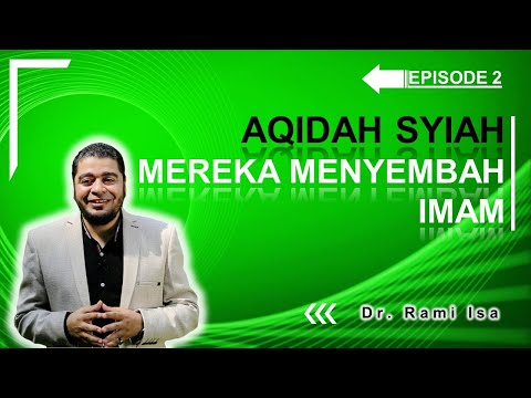 Peribadahan kepada Para Imam , Ketergelinciran Aqidah Syiah [Video]