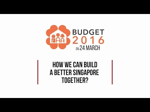 Budget 2016: How Can We Build A Better Singapore Together?