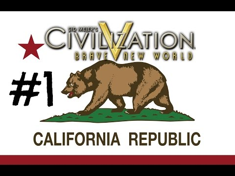 Civilization V: Brave New World - California Republic - Episode 1 by TheBillyBobHD