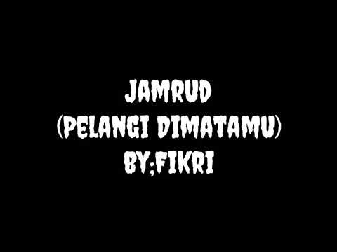 Jamrud (Pelangi Di matamu) Cover By; Fikri