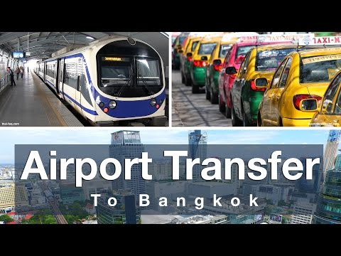 Airport Transfer Options to Bangkok City