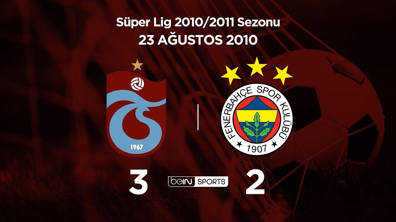 23.08.2010 | Trabzonspor-Fenerbahçe | 3-2