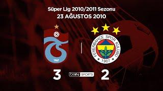 23.08.2010   Trabzonspor Fenerbahçe   3 2